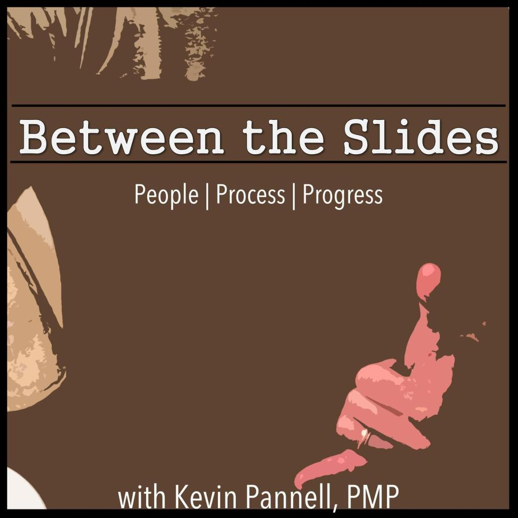 Cover art from the 'Between the Slides' podcast that ran from September 2018 through December 2019.
